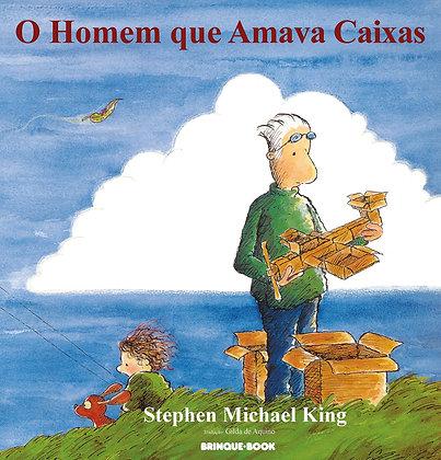 O homem que amava caixas (Stephen Michael King)