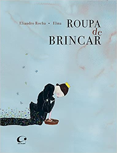 Roupa de brincar (Eliandro Rocha e Elma Fonseca)