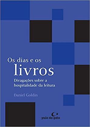 Os dias e os livros (Daniel Goldin)