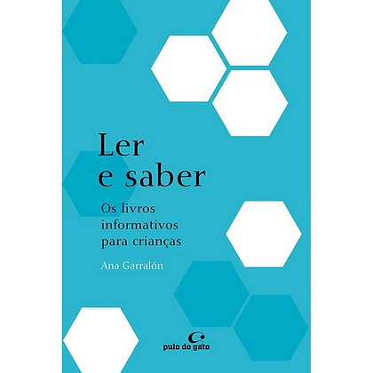 Ler e saber: os livros informativos para crianças (Ana Garralón)