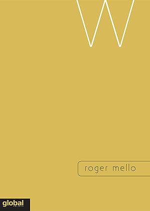 W (Roger Mello)