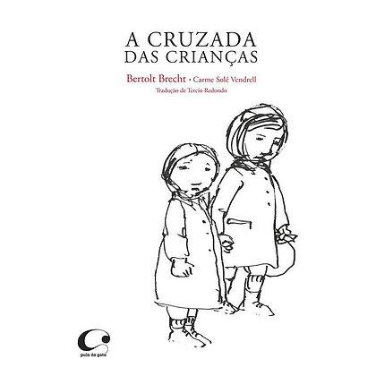 A cruzada das crianças (Bertolt Brecht e Carme Solé Vendrell)