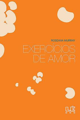 Exercícios do amor (Roseana Murray)