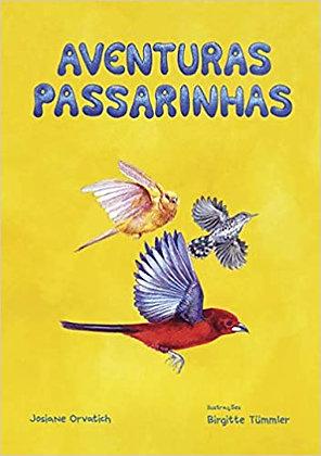 Aventuras Passarinhas (Orvatich Josiane e Tummler Birgitte)