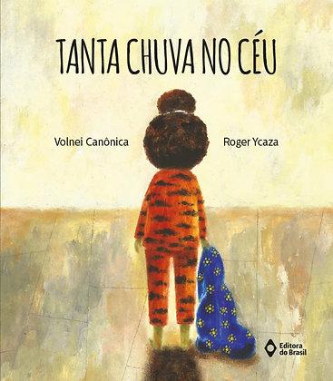 Tanta chuva no céu ( Volnei Canônica e Roger Ycaza)