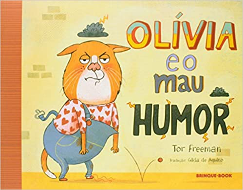 Olívia e o Mau Humor (Tor Freeman)
