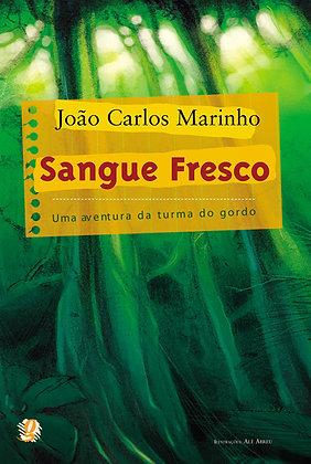 Sangue fresco (João Carlos Marinho e Alê Abreu)