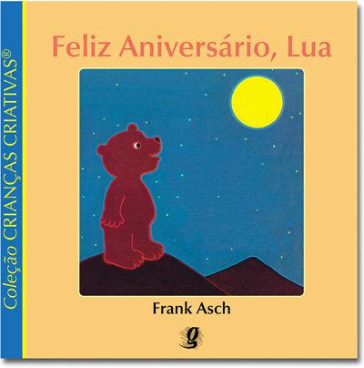 Feliz aniversário, Lua (Frank Asch)