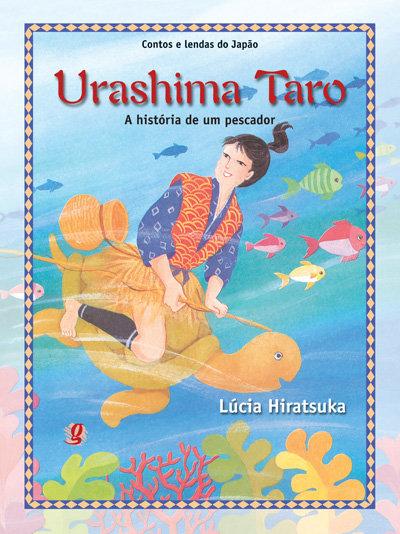 Urashima Taro - A história de um pescador (Lúcia Hiratsuka)