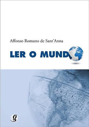 Ler o mundo (Affonso Romano de Sant'Anna)