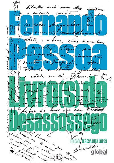 Livro(s) do desassossego (Fernando Pessoa - Co-edição: Teresa Rita Lopes)