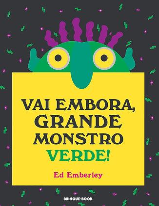 Vai embora, Grande Monstro Verde! (Ed Emberley)