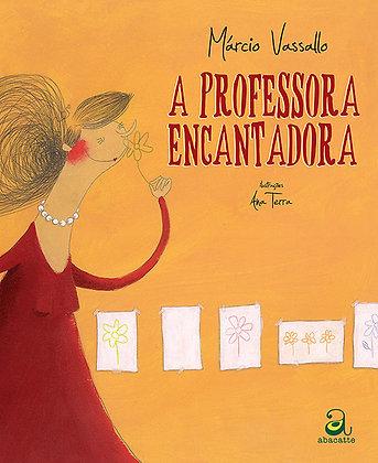 A professora encantadora (Márcio Vassallo e Ana Terra)