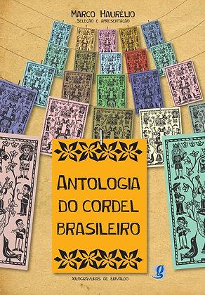 Antologia do cordel Brasileiro (Seleção e Prefácio : Marco Haurélio)