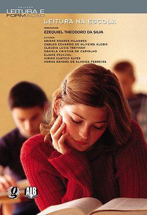 Leitura na escola (Org. Ezequiel Theodoro da Silva)