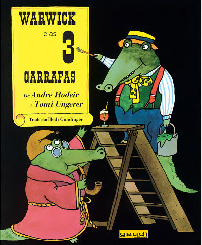 Warwick e as 3 Garrafas (Tomi Ungerer e André Hodeir)