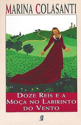 Doze reis e a moça no labirinto do vento (Marina Colasanti)