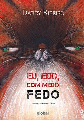 Eu, Edo, com medo fedo (Darcy Ribeiro e Luciano Tasso)