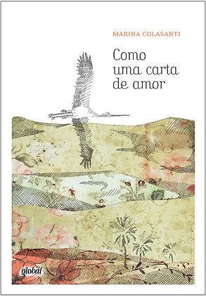 Como uma carta de amor (Marina Colasanti)
