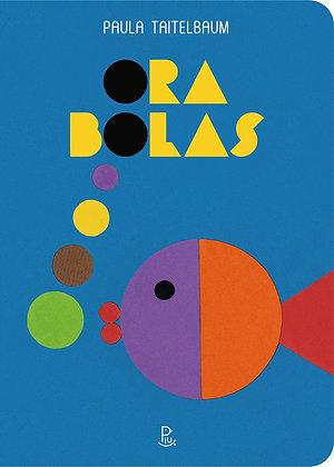 Ora bolas (Paula Taitelbaum)