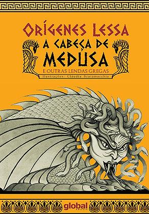 A cabeça de Medusa e outras lendas gregas (Orígenes Lessa e Cláudia Scatamacchia