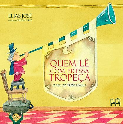 Quem lê com pressa tropeça (Elias José e Nelson Cruz)