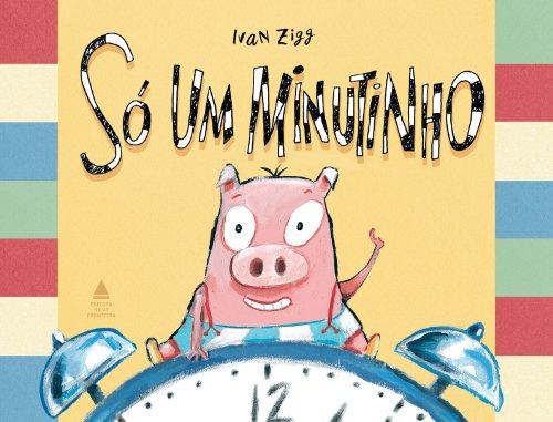Só um minutinho (Ivan Zigg)