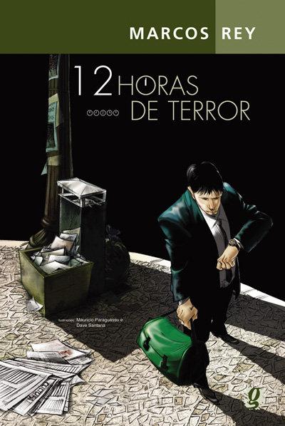 12 horas de terror (Marcos Rey, Dave Santana e Maurício Paraguassu)