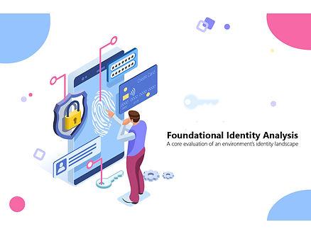 Foundational Identity Analysis