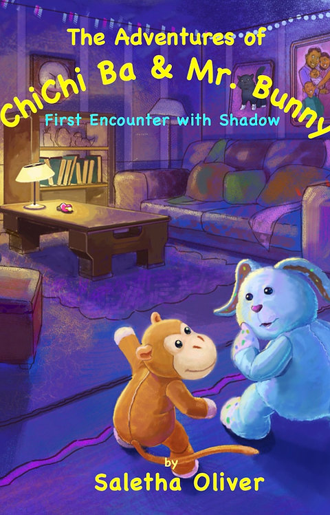 """The Adventures of ChiChi Ba & Mr. Bunny """"First Encounter with Shadow"""" (Softback)"""