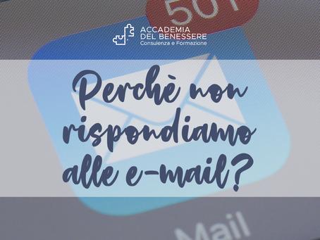 Perchè non rispondiamo alle e-mail?