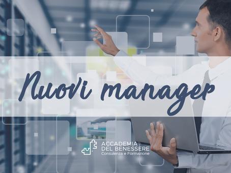 Quali sono le caratteristiche distintive dei nuovi manager?