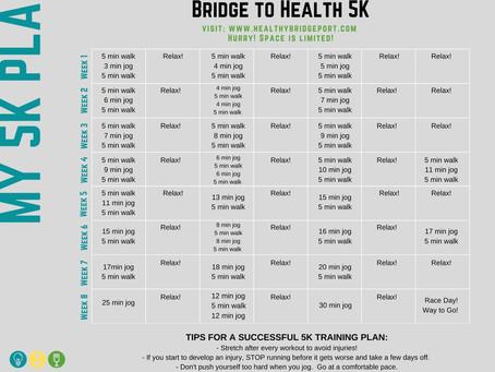 MY 5K PLAN - Bridge to Health 5k Training Plan