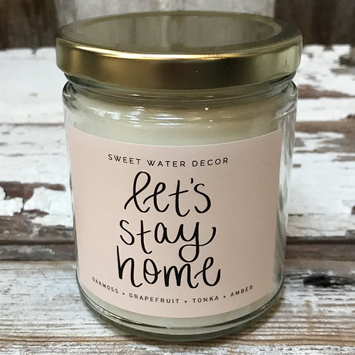 """Let's Stay Home"" Candle"