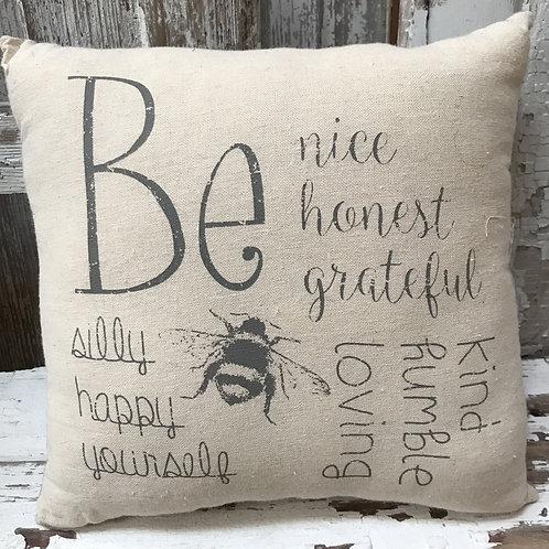"""""""Be"""" Pillow"""