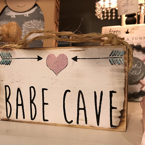 """Babe Cave"" Wooden Sign"