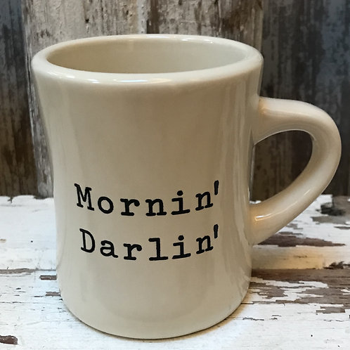 Mornin' Darlin' Mug