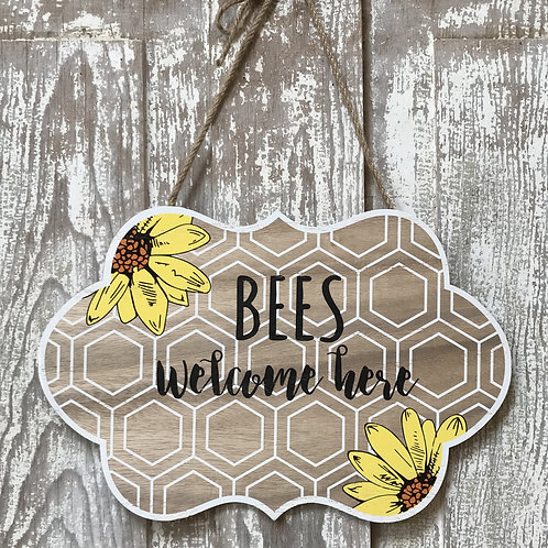 Bees Welcome Sign