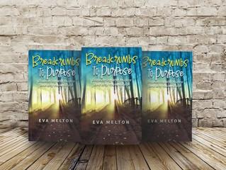 "Eva Melton's ""Breadcrumbs To Purpose"" Propels Readers To Their Higher Purpose"