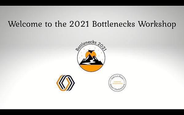 2021 Bottlenecks Workshop Opening Slide .png