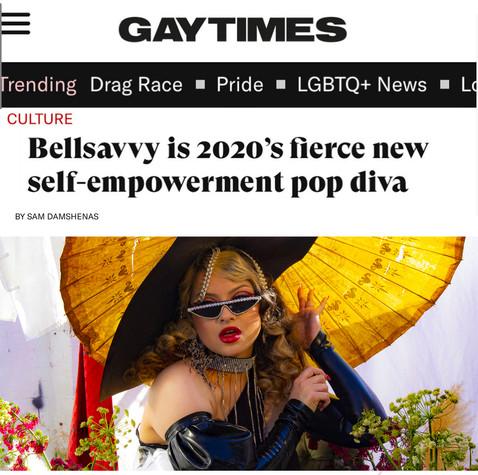 "GAYTIMES EMBRACES BELLSAVVY AS THEIR ""2020'S FIERCE SELF-EMPOWERMENT POP DIVA"" W/ AN EXCLUSIVE INTERVIEW"