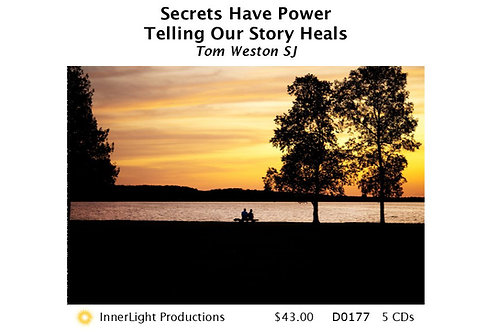 Secrets Have Power - Telling Our Story Heals with Father Tom W.