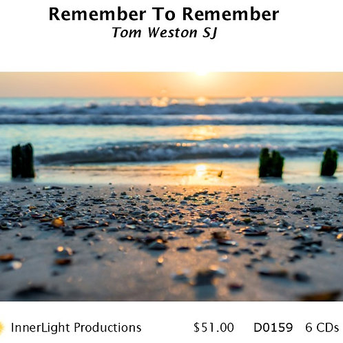 Remember To Remember - Father Tom Weston