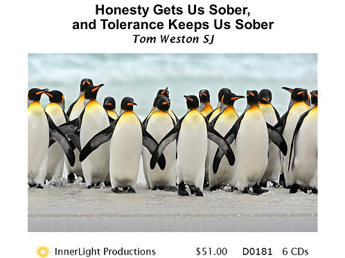 Honesty Gets Us Sober, and Tolerance Keeps Us Sober - Father Tom W