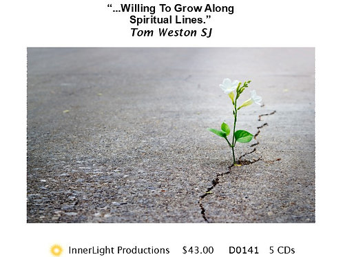 Willing To Grow Along Spiritual Lines - Father Tom