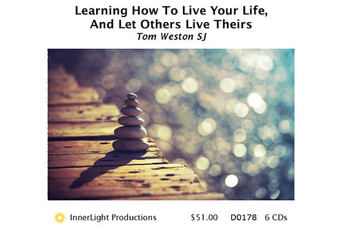 Learning How To Live Your Life, And Letting Others Live Theirs with Fr Tom W.