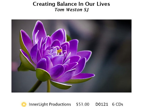 Creating Balance In Our Lives - Father Tom