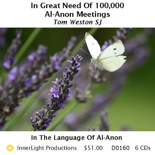 In Great Need Of 100,000  Al-Anon Meetings with Father Tom W.