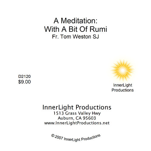 A Meditation - with a bit of Rumi - Tom Weston