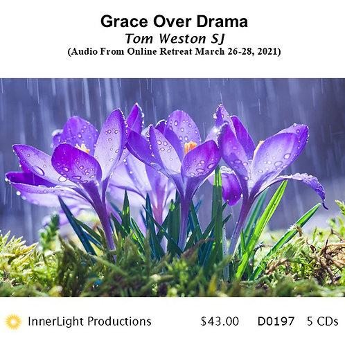 Grace Over Drama